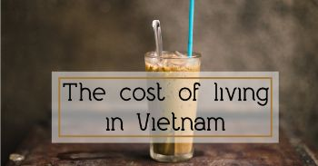 The cost of living in Vietnam