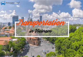 How to choose the best transport mode in Vietnam province ?