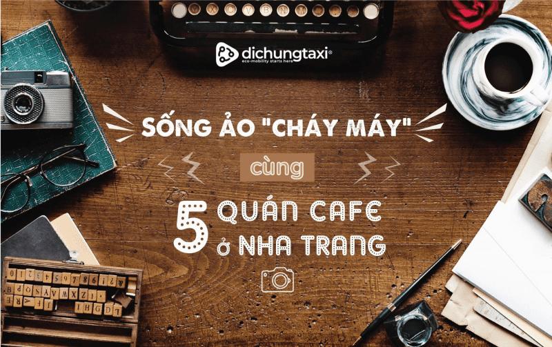 quán cafe đẹp nhất Nha Trang