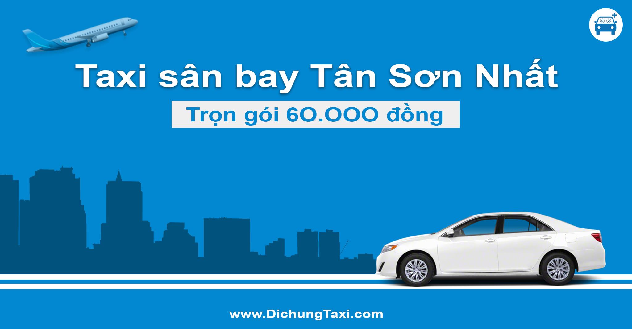 Taxi sân bay Tân Sơn Nhất giá rẻ