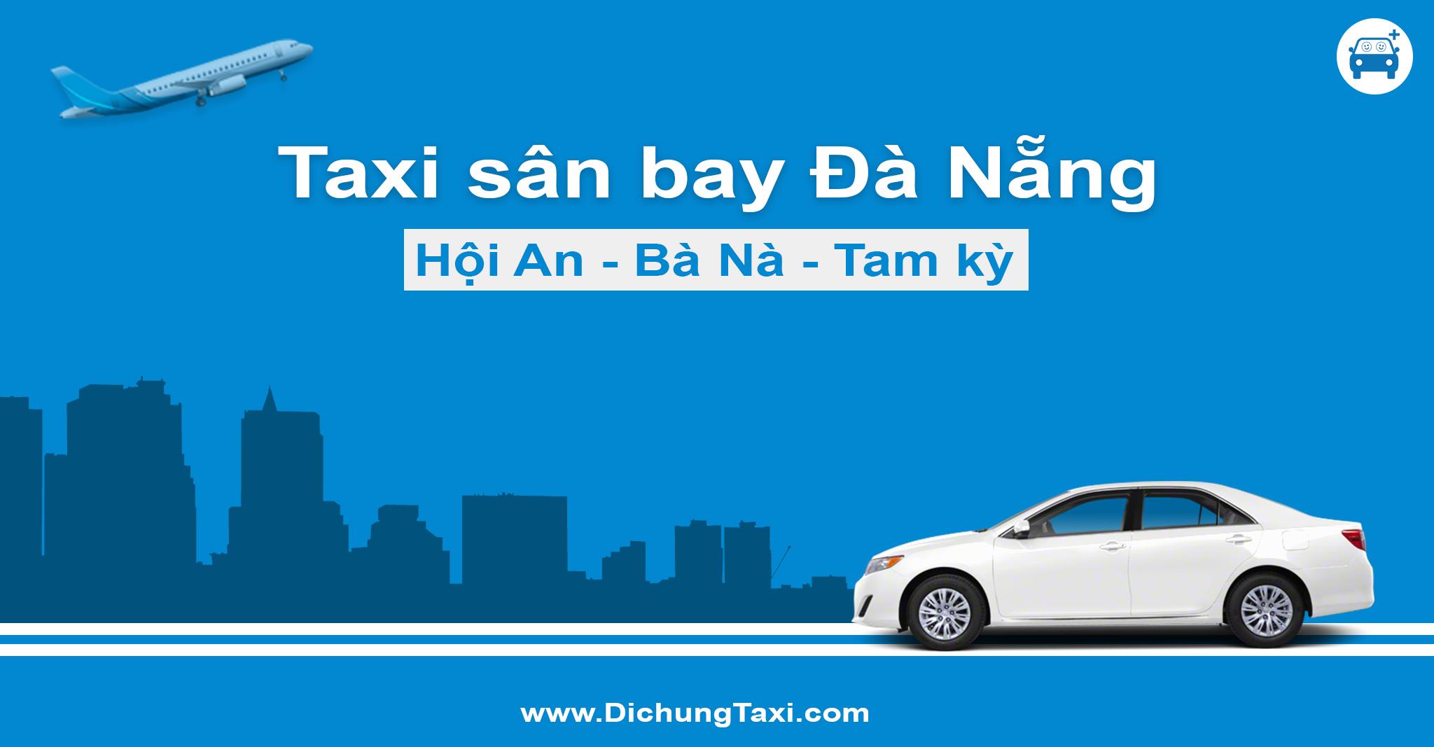 Taxi sân bay Đà Nẵng giá rẻ