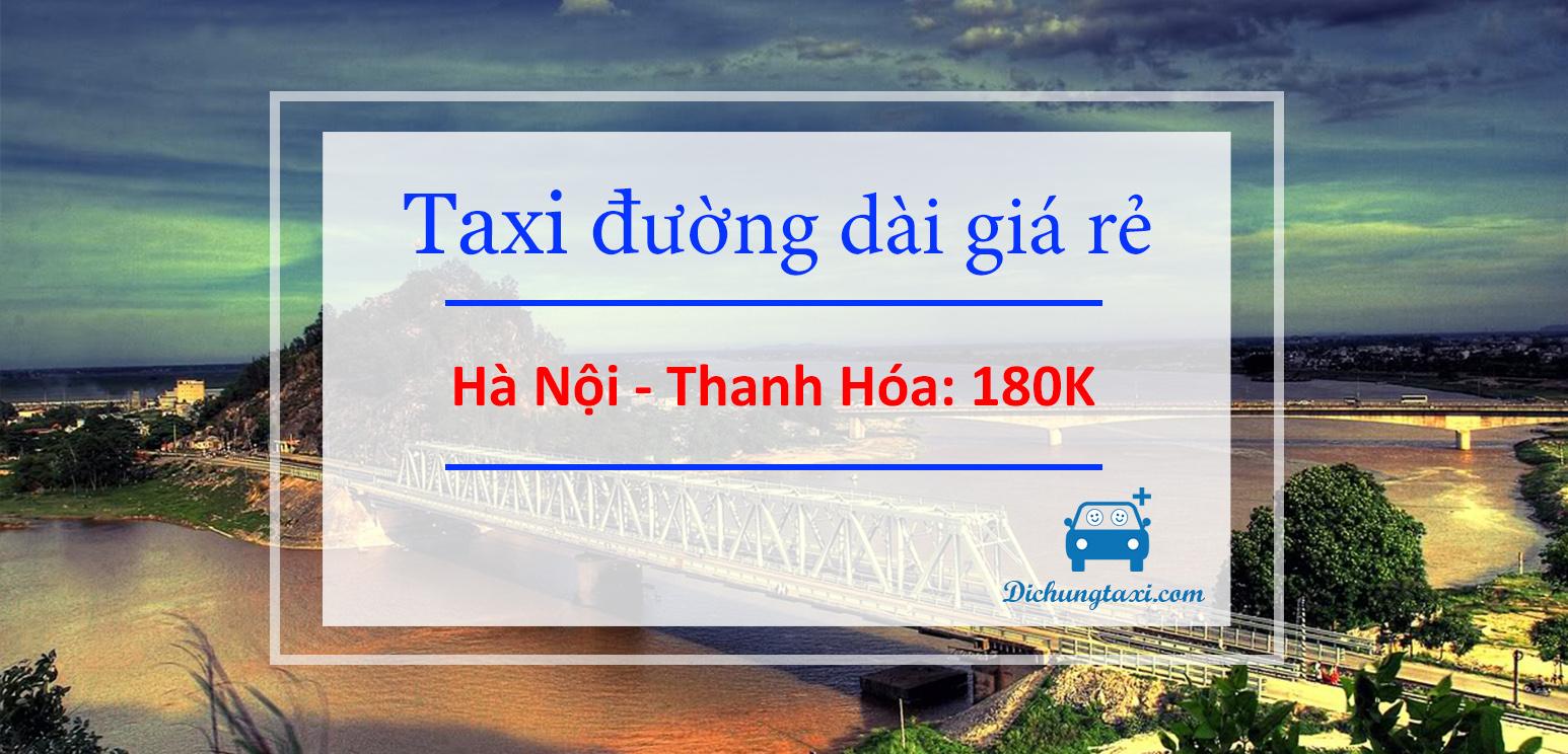 Taxi Hà Nội Thanh Hóa giá rẻ
